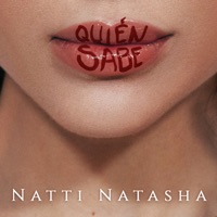 NATTI NATASHA - Quien Sabe Chords and Lyrics