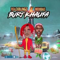 Rolex Blingz - BurJ Khalifa (feat. Mohbad) - Single