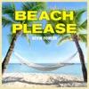 Kevin Fowler-Beach Please