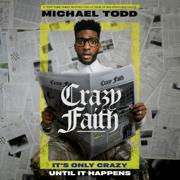 Crazy Faith: It's Only Crazy Until It Happens (Unabridged)