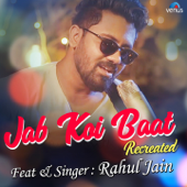 Jab Koi Baat (Recreated Version)