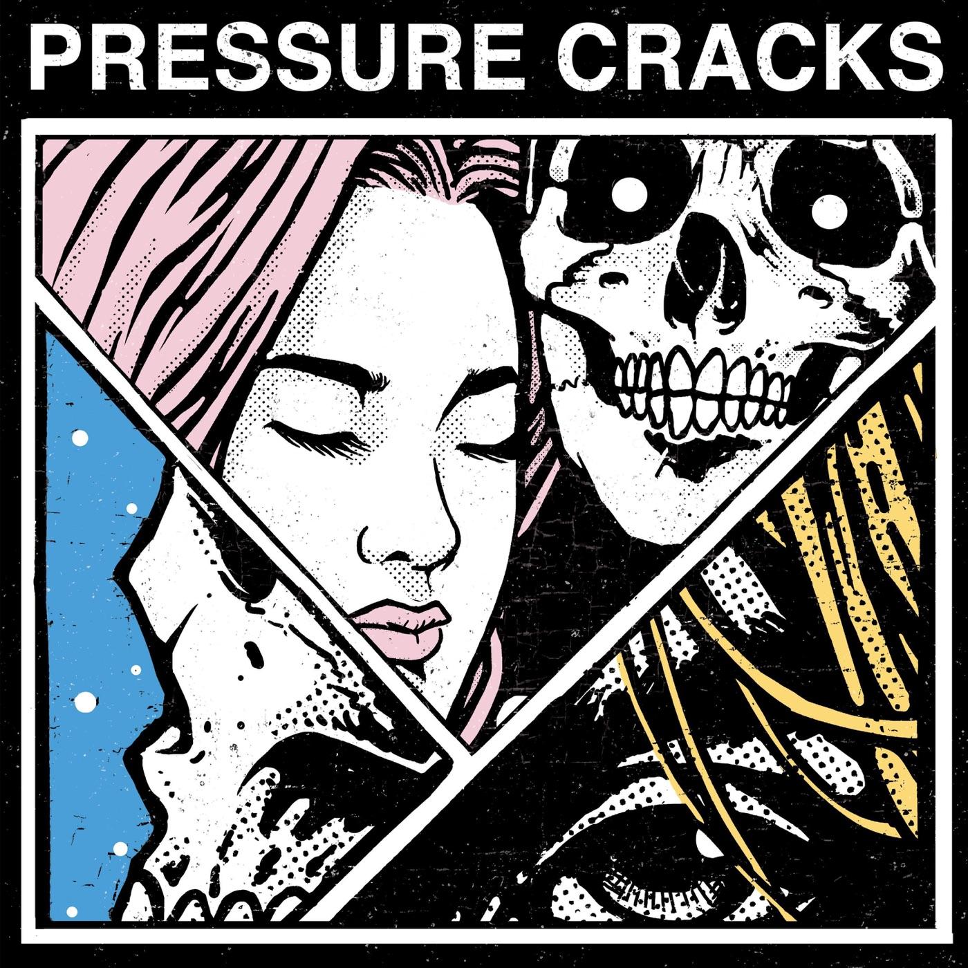 Pressure Cracks - Pressure Cracks [EP] (2018)