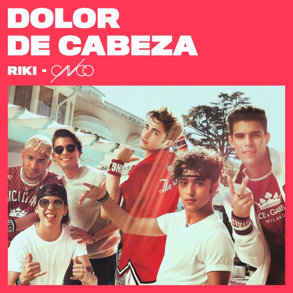 Dolor de cabeza (feat. CNCO) - Single