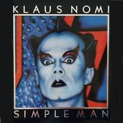 Simple Man (Remastered 2019) - Klaus Nomi