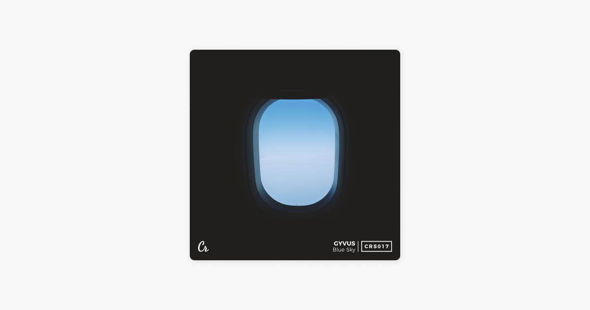 Blue Sky - Single by Gyvus