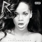 Talk That Talk (Deluxe) - Rihanna