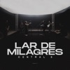Lar de Milagres - Single