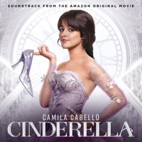 Cinderella (Soundtrack from the Amazon Original Movie) - Cinderella Original Motion Picture Cast