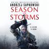 Andrzej Sapkowski & David A French - translator - Season of Storms (Unabridged)  artwork
