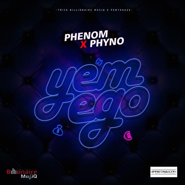 Yem Ego (feat. Phyno) - Single