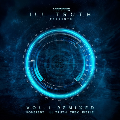 Ill Truth Presents: Vol.1 Remixed - EP by Various Artists