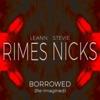Borrowed (Re-Imagined) - Single, LeAnn Rimes & Stevie Nicks