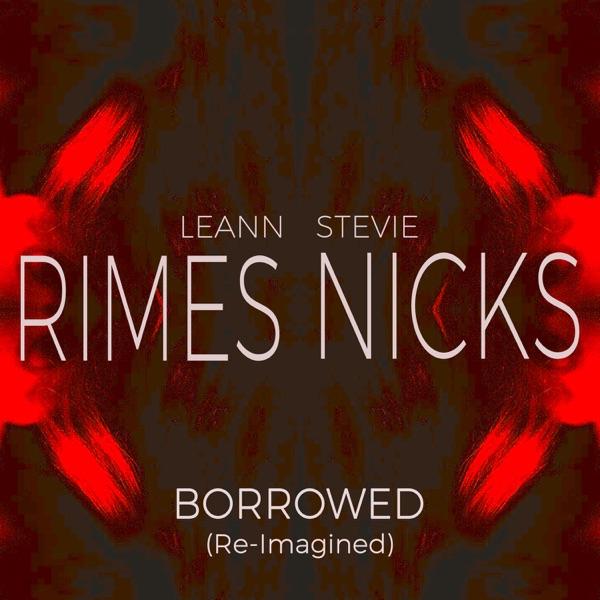 Borrowed (Re-Imagined) - Single