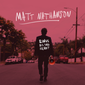 Sings His Sad Heart-Matt Nathanson