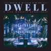 Dwell (A Live Worship Experience) - David & Nicole Binion