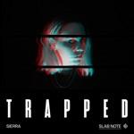 SIERRA - Trapped