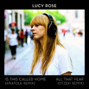 Is This Called Home / All That Fear (Remixes) - Single Mp3 Download