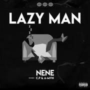 Lazy Man (feat. C.P & A-MVN)