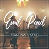 Man Van Staal - Single