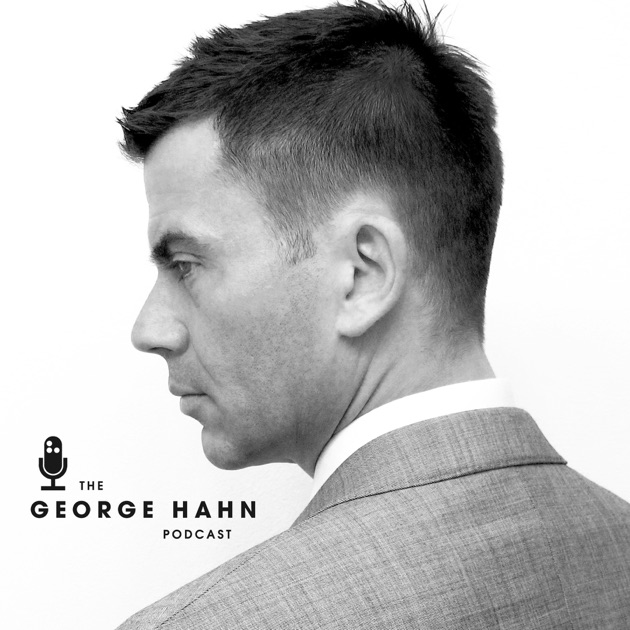 The George Hahn Podcast by George Hahn on Apple Podcasts