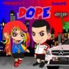Dope - Single, PashaPG & 6ix9ine