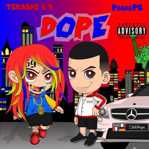 PashaPG & 6ix9ine - Dope - Single