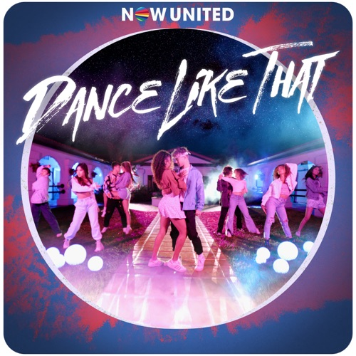 Now United - Dance Like That - Single [iTunes Plus AAC M4A]