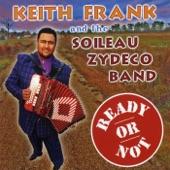 Keith Frank & The Soileau Zydeco Band - Soulwood Train