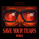 Download lagu The Weeknd & Ariana Grande - Save Your Tears (Remix)