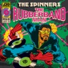 The Rubberband Man, The Spinners