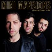 Mini Mansions - This Bullet
