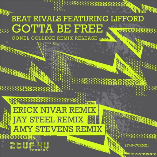 (Gotta Be) Free [feat. Lifford] - Single by Beat Rivals