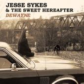Jesse Sykes & The Sweet Hereafter - Dewayne