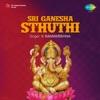 Sri Ganesha Sthuthi