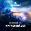 World of Tanks & Andrius Klimka - Return of the Waffenträger (feat. Shuma & Andrey Kulik) обложка