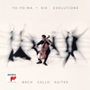 Yo-Yo Ma - Six Evolutions - Bach: Cello Suites  artwork