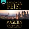 Magicien. L'Apprenti: La Guerre de la Faille 1 - Raymond E. Feist