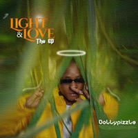 Dollypizzle - Light & Love the EP