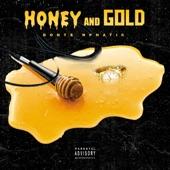 Donte Nphatic - Honey & Gold