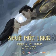 Khuê Mộc Lang (feat. Jombie G5R)