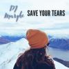 Dj Marghe - Save Your Tears (Instrumental) artwork