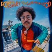 Cola Boyy - Don't Forget Your Neighborhood