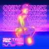 Only Fanz (feat. Ty Dolla $ign) by Sean Paul