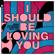 I Should Be Loving You (feat. YOU) - Armin van Buuren & DubVision