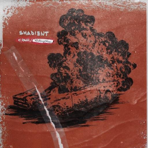 Crash / Roadworks - Single by Shadient