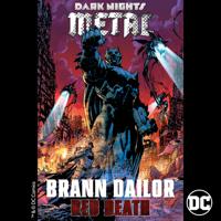 Brann Dailor - Red Death (From DC's Dark Nights: Metal Soundtrack) artwork