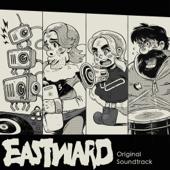 Eastward (Original Soundtrack)