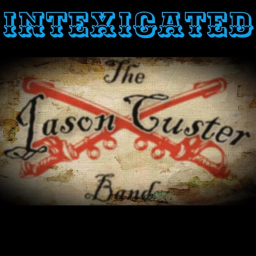 Art for Intexicated by The Jason Custer Band