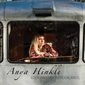 Anya Hinkle - Eden and Her Borderlands