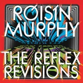 Róisín Murphy - Narcissus (The Reflex Revision)